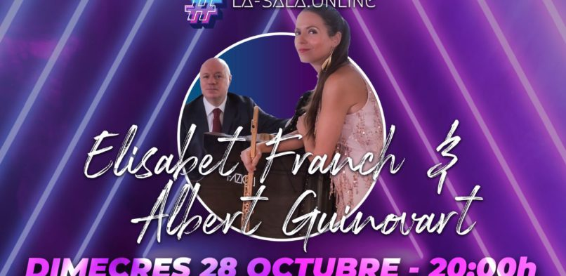 Elisabet Franch i Albert Guinovart Concert a La Sala Online (28-10-2020)
